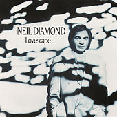 Lovescape von Neil Diamond