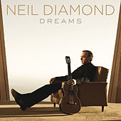 Dreams von Neil Diamond