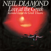Love At The Greek von Neil Diamond