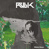 Play & Download Winter Roses by Rubik | Napster