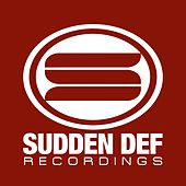 Play & Download Sudden Def, Vol. 1 by Various Artists | Napster
