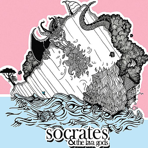 Socrates & the Lava Gods by Socrates