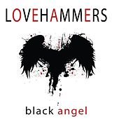 Play & Download Black Angel by Lovehammers | Napster