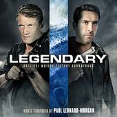 Legendary (Original Motion Picture Soundtrack) (Deluxe Version) by Paul Leonard-Morgan