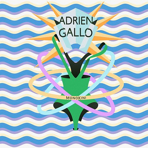 Monokini (Radio Edit) de Adrien Gallo