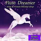 Play & Download Flute Dreamer: Relax & Restore Blissful Sleep: Bonus Edition by Chris Conway | Napster