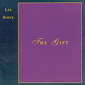 Play & Download The Gift by Liz Story | Napster