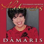 Play & Download Alabanzas: Tus Himnos Favoritos by Dámaris | Napster