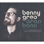 Play & Download Brass Band by Benny Greb | Napster