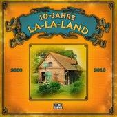 10 Jahre LA-LA-LAND by Various Artists