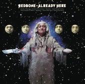 Already Here (Bonus Track Version) de Redbone