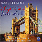 Elizabethan Serenade II: Classics of British Light Music by Various Artists