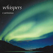 Play & Download Whispers by Carisma | Napster