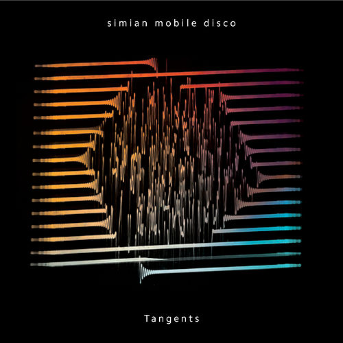 Play & Download Tangents by Simian Mobile Disco | Napster
