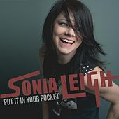 Put It in Your Pocket by Sonia Leigh