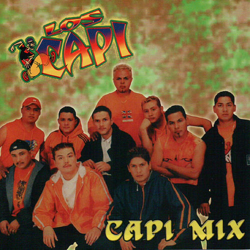 Play & Download Capimix by Los Capi | Napster