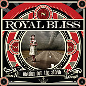 Waiting Out the Storm (Deluxe Edition) by Royal Bliss