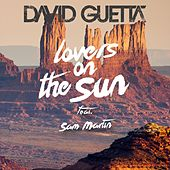 Play & Download Lovers on the Sun (feat. Sam Martin) by David Guetta | Napster