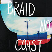 Play & Download No Coast by Braid | Napster