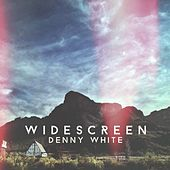 Play & Download Widescreen by Denny White | Napster
