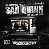 Play & Download San Quinn: DLK Collabs Vol. 3 by San Quinn | Napster