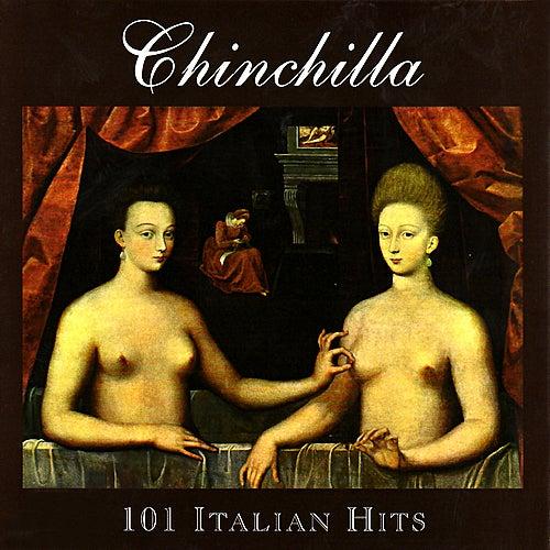 101 Italian Hits by Chinchilla