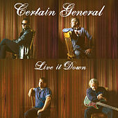 Play & Download Live It Down by Certain General | Napster