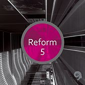 Reform 5 - EP by Various Artists