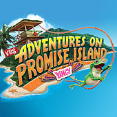 Adventures On Promise Island VBS by Yancy