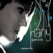 Play & Download Cualquier Dia by Kany García | Napster