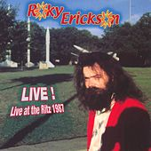 Live At The Ritz 1987 by Roky Erickson