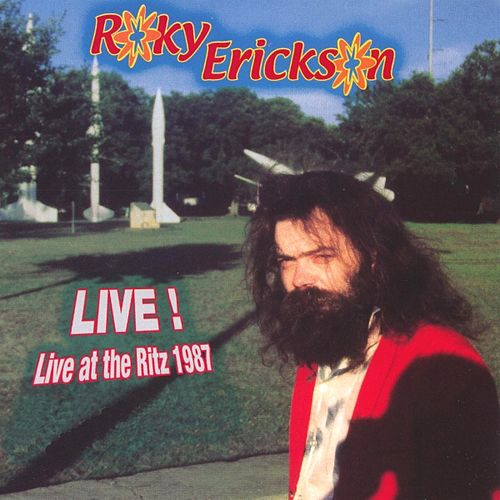 Play & Download Live At The Ritz 1987 by Roky Erickson | Napster