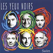 Play & Download Suites by Les Yeux Noirs | Napster