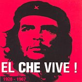Play & Download El Che Vive by Various Artists | Napster