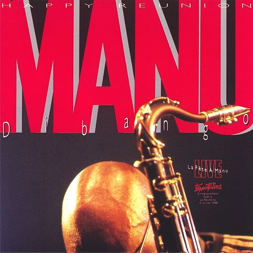 Play & Download La Fête à Manu by Manu Dibango | Napster