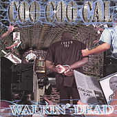 Play & Download Walkin' Dead by Coo Coo Cal | Napster