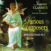 Imperial Classics, Romantic Piano No. 1 by Various Artists