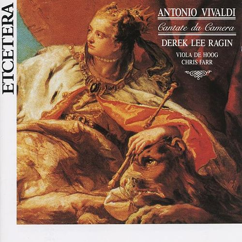 Antonio Vivaldi, 6 Cantate da Camera by Derek Lee Ragin