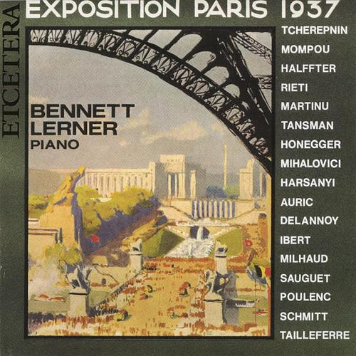 Play & Download Exposition Paris 1937, Milhaud, Poulenc, Tcherepnine, Martinu, Mompou by Bennett Lerner | Napster