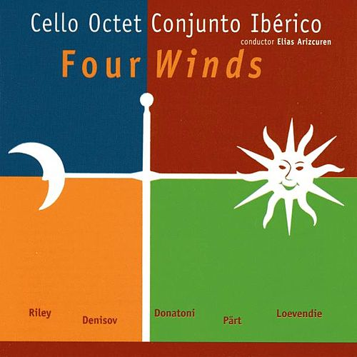 Play & Download Cello Octet Conjunto Ibérico, Four Winds, Riley, Pärt, Donatoni, Denisov, Loevendie by Cello Octet Conjunto Ibérico | Napster
