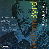 Play & Download William Byrd, Keyboard Works by Patrick Ayrton | Napster