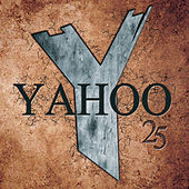 Play & Download Yahoo 25 by Yahoo | Napster