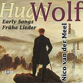 Hugo Wolf, A Selection of Early Songs, Frühe Lieder by Nico van der Meel