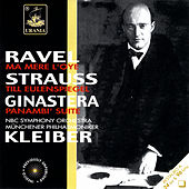 Play & Download Ravel: Ma Mère L'oye; Strauss: Till Eulenspiegel; Ginastera: Panambì Suite by Erich Kleiber | Napster