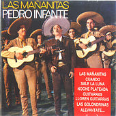 Play & Download Las Mañanitas by Pedro Infante | Napster