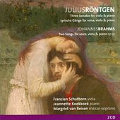 Röntgen, Three Sonatas & Brahms, Two Songs Op. 91 for voice, viola and piano by Francien Schatorn