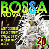 Play & Download Bossa Nova. 20 Hits by Various Artists | Napster