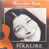 Play & Download Zamba para No Morir by Mercedes Sosa | Napster