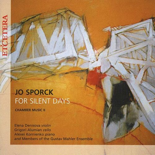Jo Sporck, For silent days, Chamber music II by Various Artists