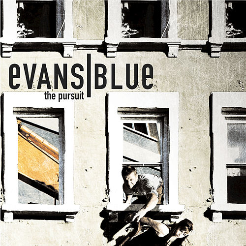 Play & Download The Pursuit by Evans Blue | Napster